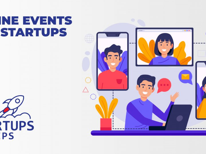 28+ Inspiring Online Events For Startups in 2021