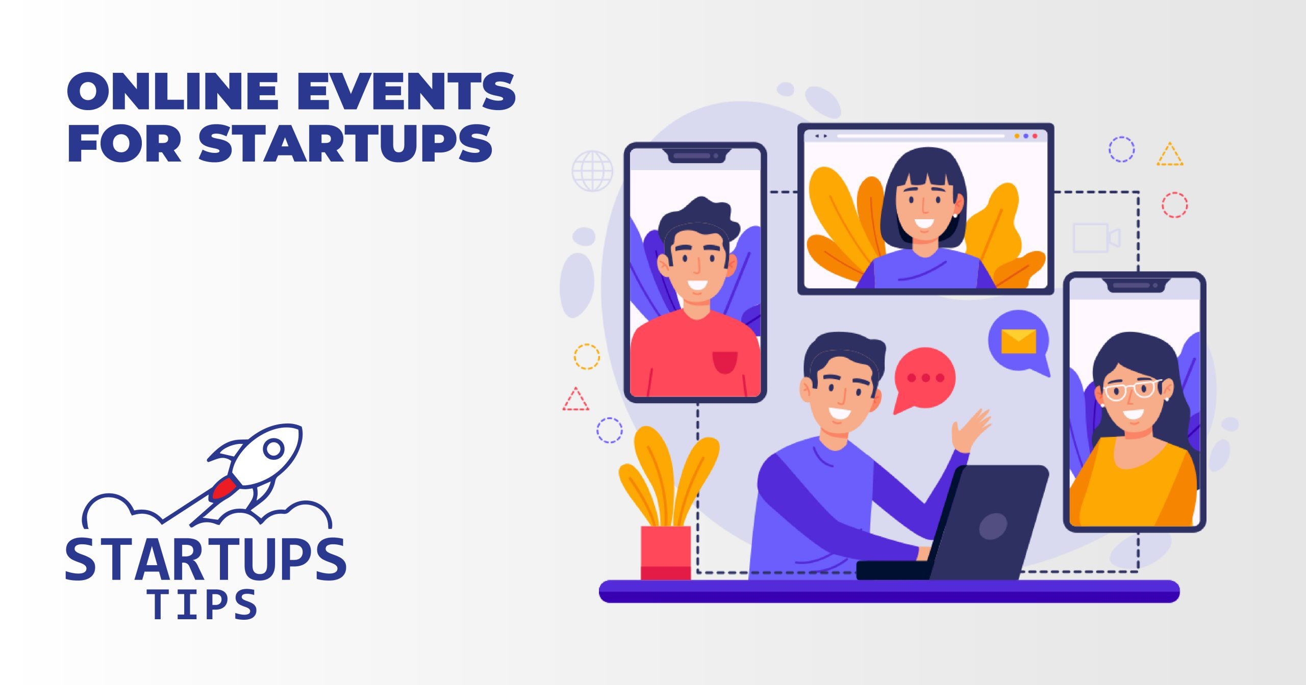 22+ Inspiring Online Events For Startups in 2021