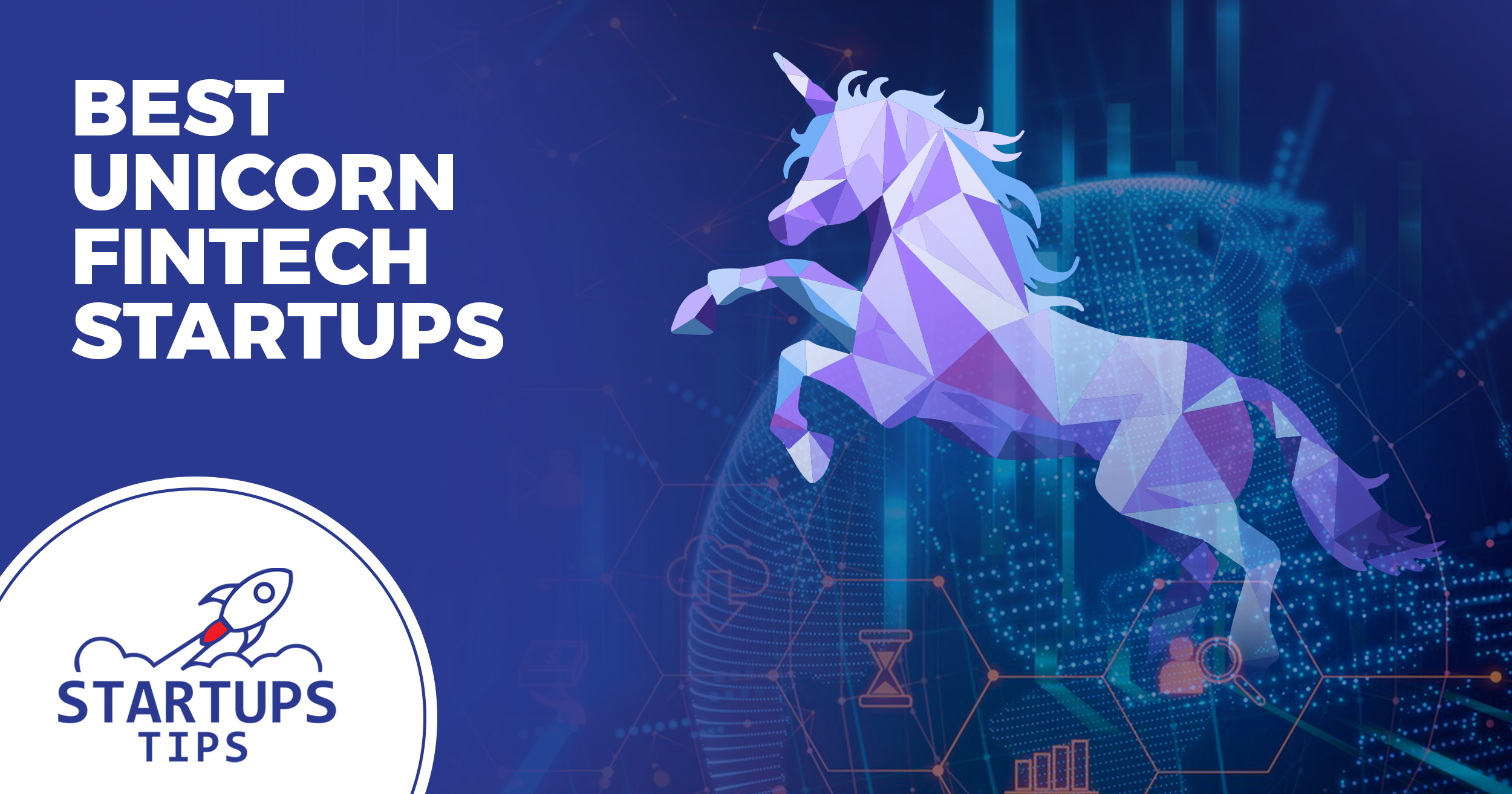 Best 20+ Unicorn Fintech Companies In 2020