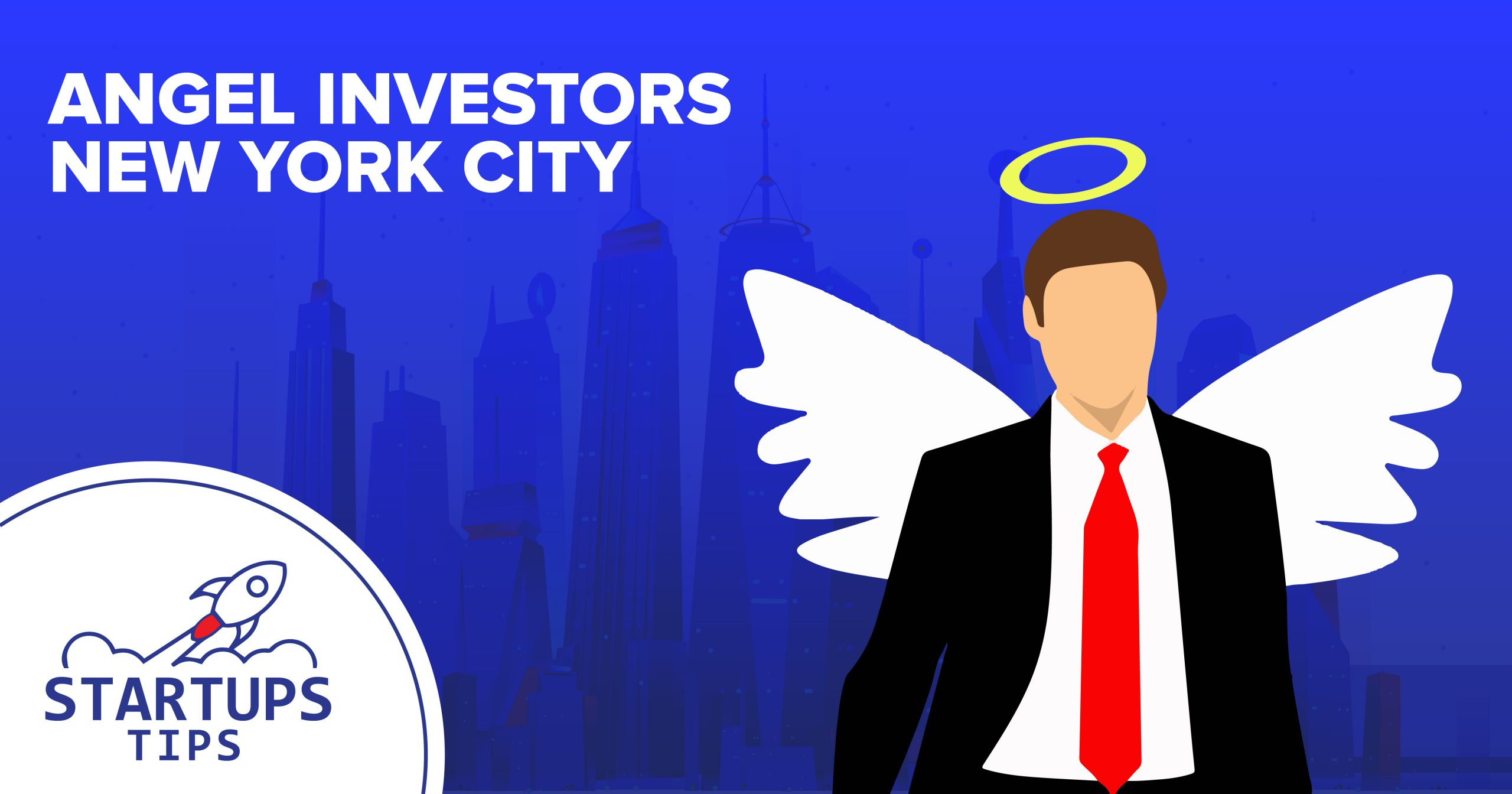 23+ Angel Investors New York City for your Startup