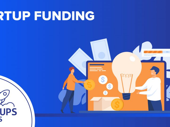 6+ Best Startup Funding Options For Entrepreneurs!