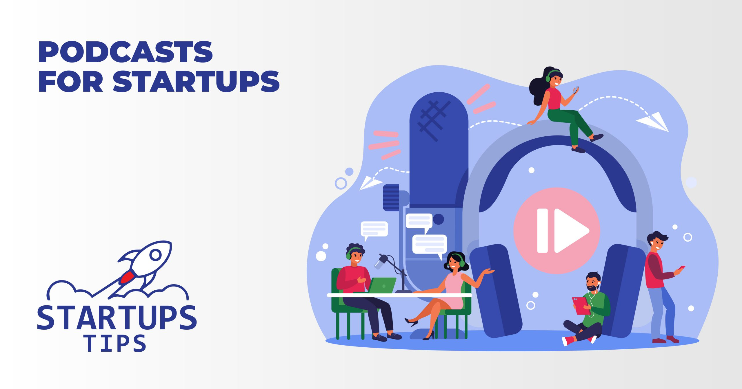 13+ Best Podcasts for Startups in 2021