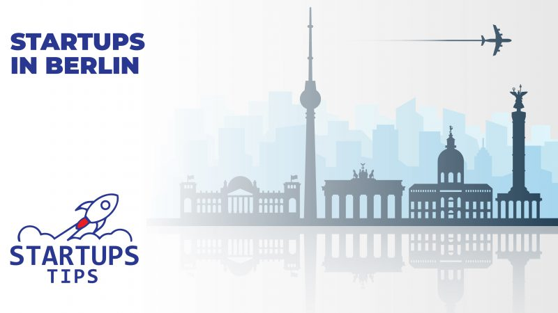 25+ Growing Startups Berlin That You Should Watch In 2021
