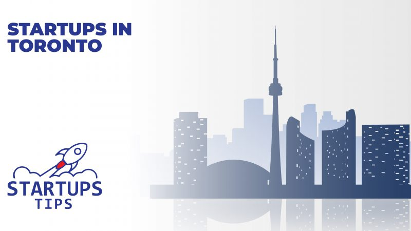15+ Emerging Innovative Startups in Toronto 2021