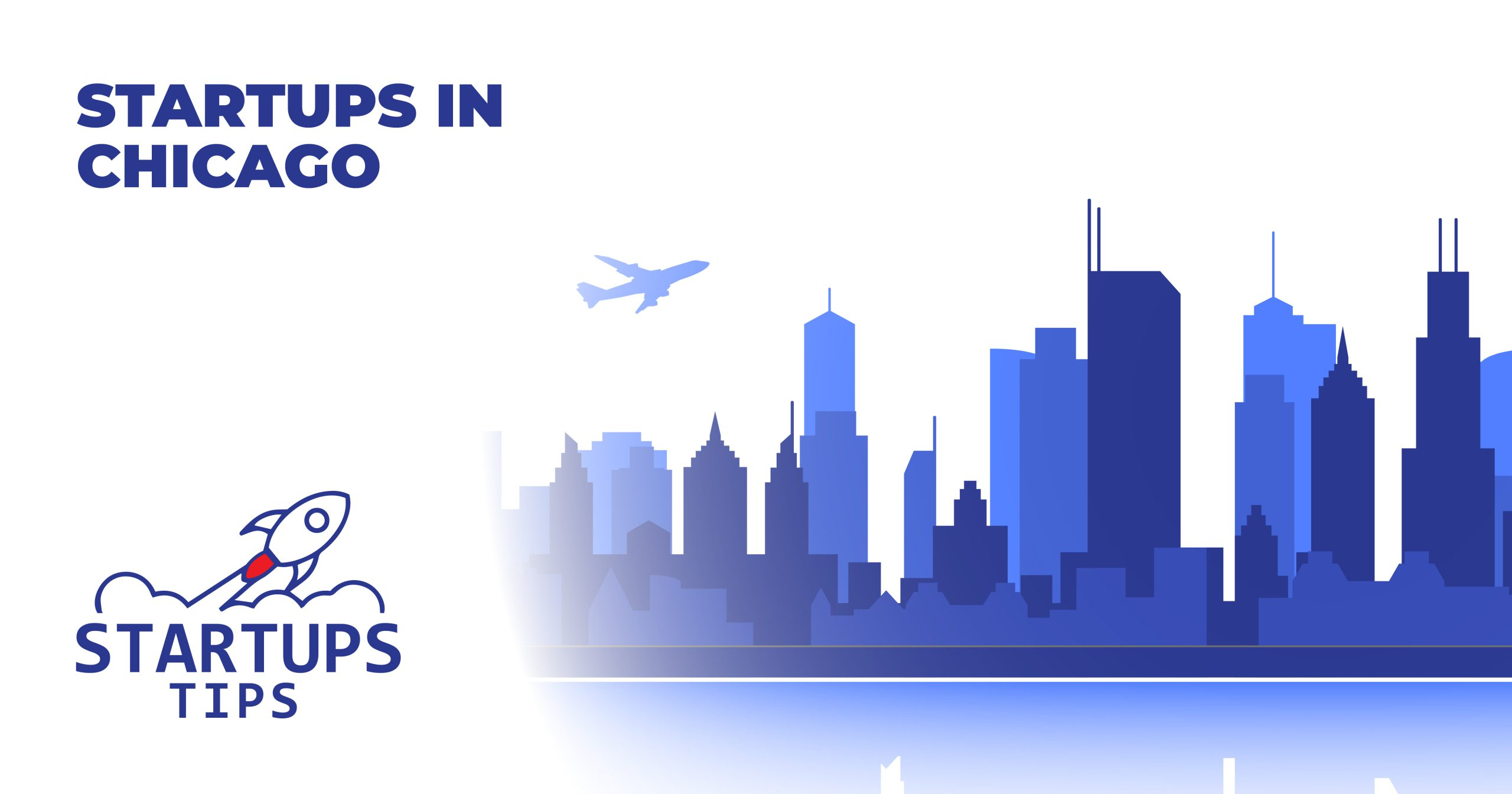 Discover Top Startups in Chicago 2021