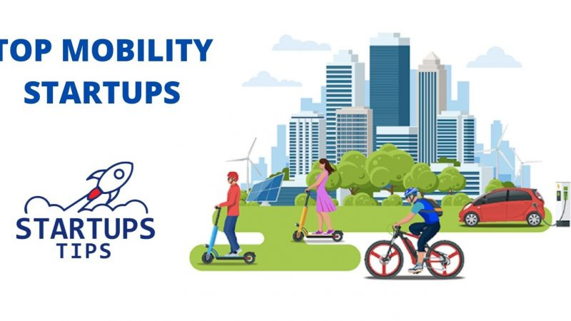 Discover Top Mobility Startups 2021